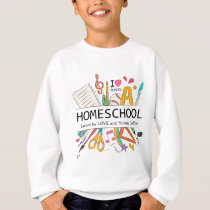 Homeschool Fueled by Love and Strong Coffee Sweatshirt