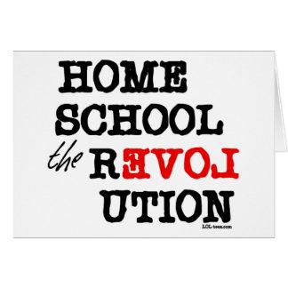 Homeschool la revolución tarjeta de felicitación