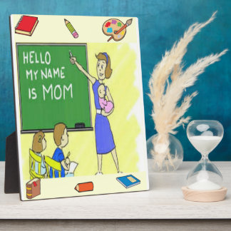 Homeschool Mom Tabletop Plaque with Easel