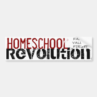 Homeschool Revolution - Family values first! Red Bumper Sticker