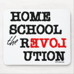 Homeschool the REVOLution Mouse Pad