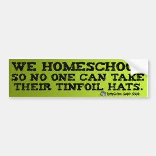 Homeschool Tinfoil Bumper Sticker