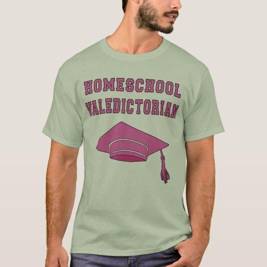 Homeschool Valedictorian Products T-Shirt
