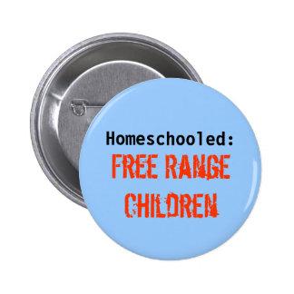 Homeschooled: , Niños libres de la gama Pin Redondo De 2 Pulgadas