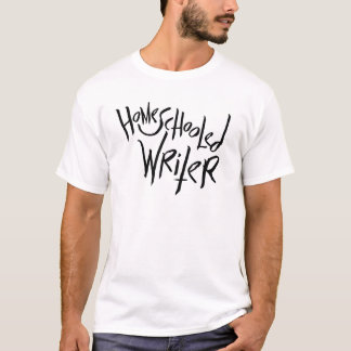 Homeschooled Writer T-Shirt