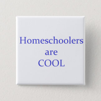 Homeschoolers are Cool Button