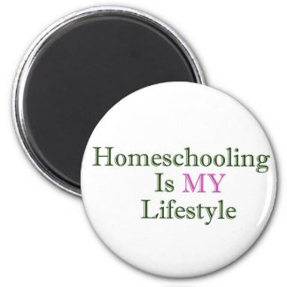 Homeschooling is MY Lifestyle 2 Inch Round Magnet