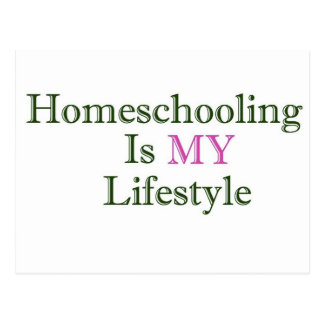 Homeschooling is MY Lifestyle Postcard