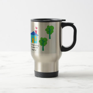 Homeschooling is where the heart is! travel mug