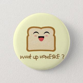 homeslice button