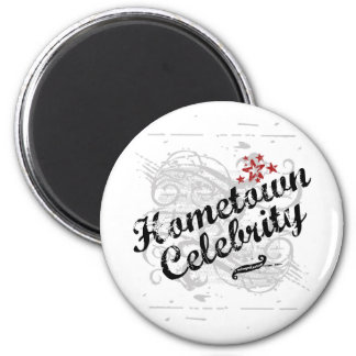 Hometown Celebrity Fridge Magnet