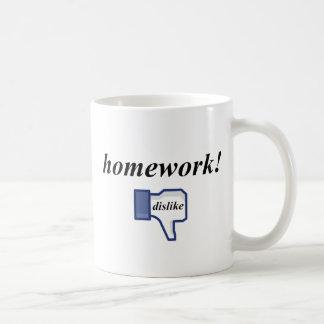 HOMEWORK DISLIKE COFFEE MUG