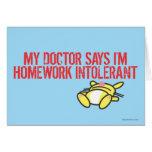 Homework Intollerant Greeting Card