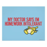 Homework Intollerant Poster
