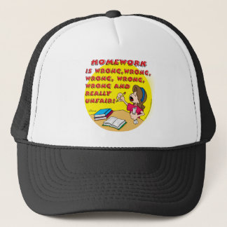 Homework is wrong! (girl) trucker hat