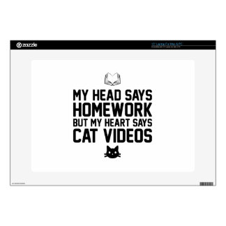 """Homework or Cat Videos Decals For 15"""" Laptops"""