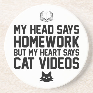 Homework or Cat Videos Sandstone Coaster