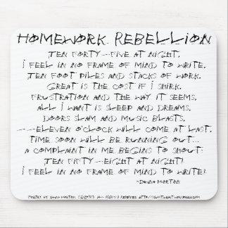 Homework Rebellion Mousepads