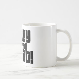 Homey Don't Play Dat! Coffee Mug
