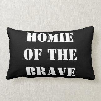 Homie del hogar valiente, urbano del valiente almohada