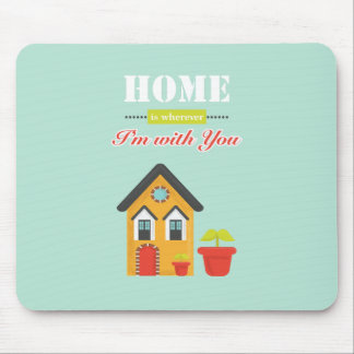 homie is more wherever, i to with you mouse pad