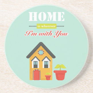 homie is more wherever, i to with you sandstone coaster