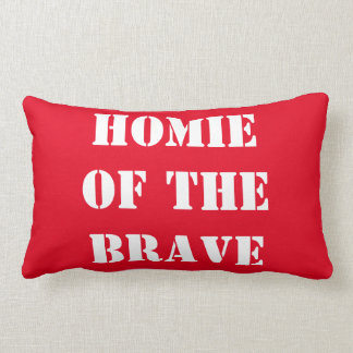 Homie of the Brave, Urban Home of the Brave Pillow