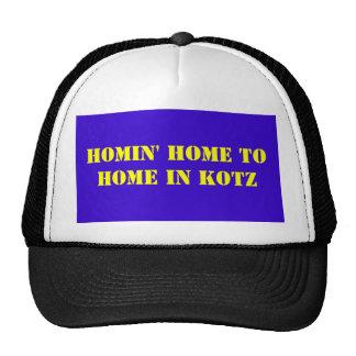 HOMIN' HOME TOHOME IN KOTZ TRUCKER HAT