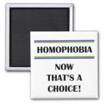 Homofobia….¡Ahora que es una opción! Imanes De Nevera