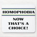 Homofobia….¡Ahora que es una opción! Alfombrilla De Raton