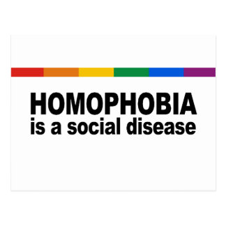 Homophobia is a social disease post card