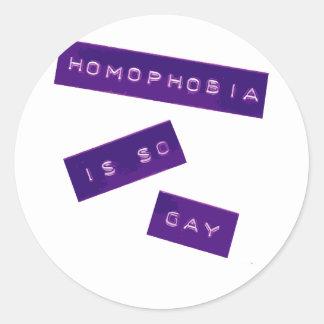 Homophobia Is So Gay II Round Sticker