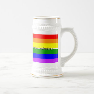 Homosexuality is NOT a choice, but homophobia is Beer Stein