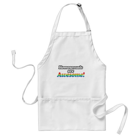 HOMOSEXUALS ARE AWESOME ADULT APRON