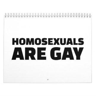 Homosexuals are gay calendar