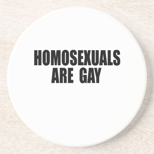 Homosexuals are gay .png drink coasters