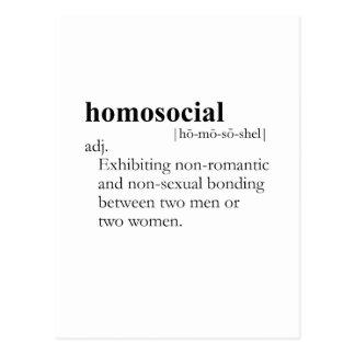 HOMOSOCIAL definición Postales