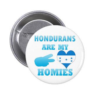 Hondurans are my Homies Button