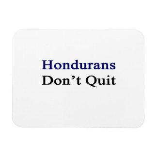 Hondurans Don't Quit Rectangle Magnet