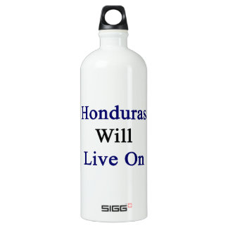 Honduras Will Live On SIGG Traveler 1.0L Water Bottle