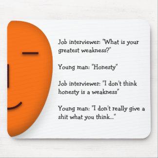 Honest Interview | Funny Joke Home Office Mousepad