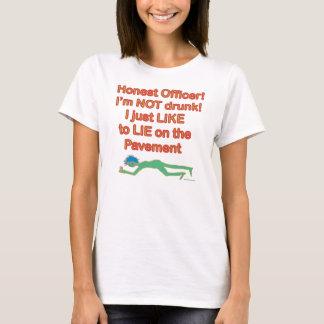 Honest Officer! I'm NOT drunk! T-Shirt
