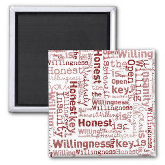 Honest Open Willing 2 Inch Square Magnet