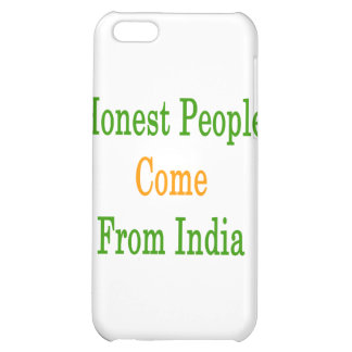 Honest People Come From India iPhone 5C Case