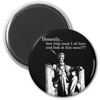 Honestly... Lincoln Magnets