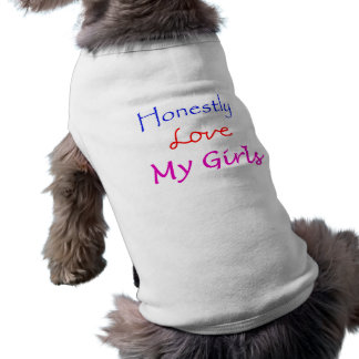 Honestly-Love-My-Girls Pet Clothes