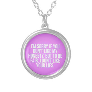 HONESTY INSULTS SORRY YOU LIES COMMENTS EXPRESSION SILVER PLATED NECKLACE