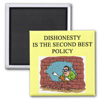 honesty is the best policy? 2 inch square magnet
