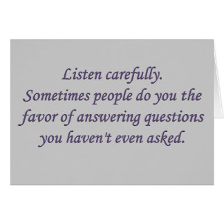 Honesty: when someone answers a question card