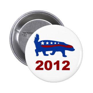 honey badger 2012 pinback button